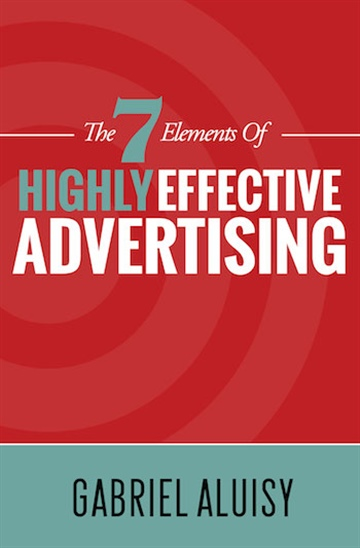 Gabriel Aluisy : The 7 Elements of Effective Advertising