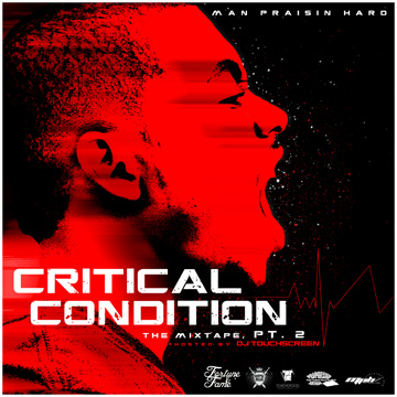Cellus Hamilton : Critical Condition Pt. 2 (Hosted by DJ Touchscreen)