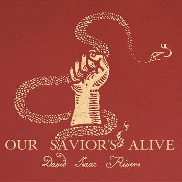 Our Savior's Alive by David Isaac Rivers