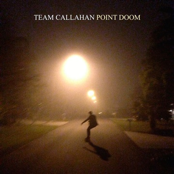 Team Callahan : Point Doom