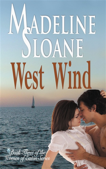 Madeline Sloane : West Wind