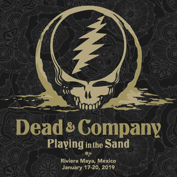 Dead and Company January 17, 2019, Playing In The Sand