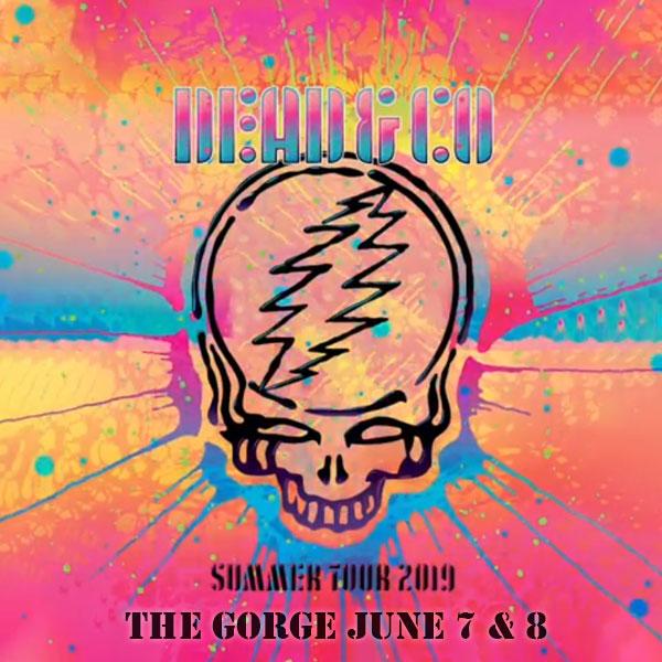 Dead and Company June 7, 2019, The Gorge Amphitheatre