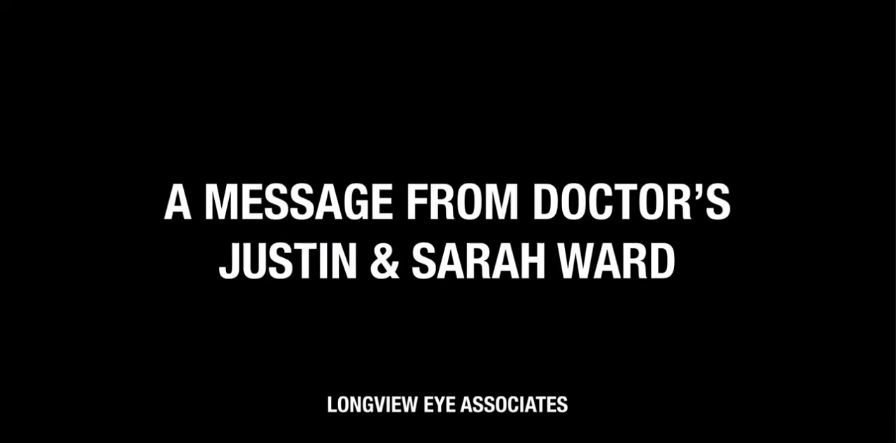 UPDATE from Longview Eye Associates regarding COVID-19