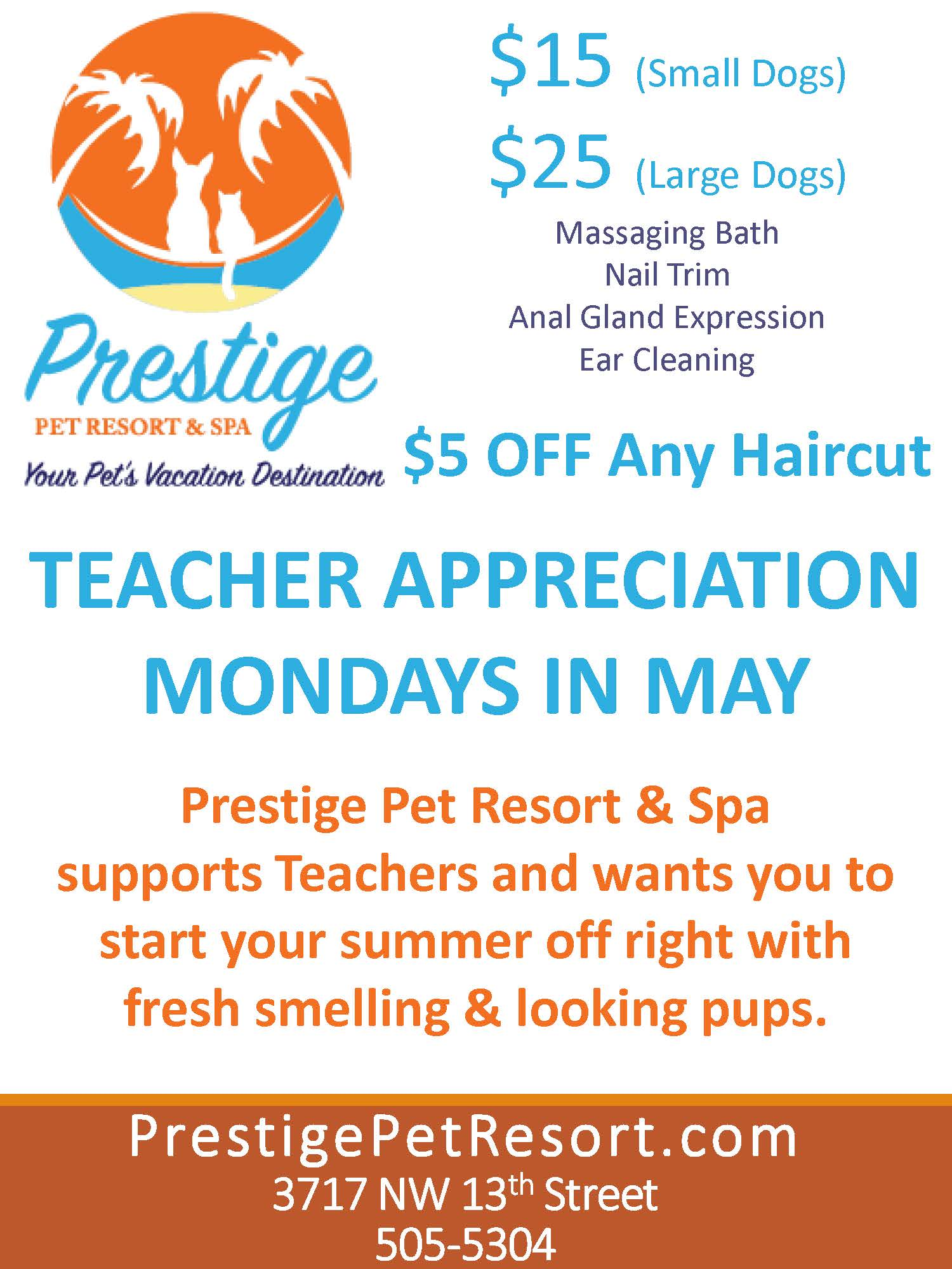 Teacher Appreciation Grooming Specials - Mondays this Summer
