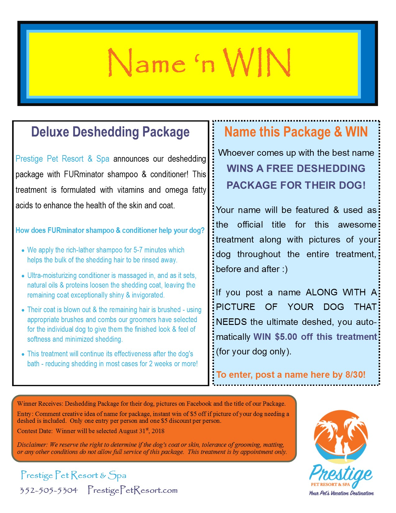 Name 'N Win Contest for Deshedding Package