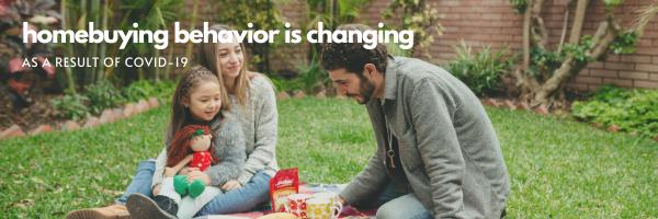 Homebuying Behavior is Changing