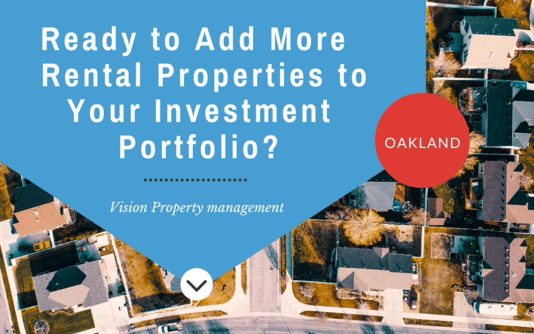 Ready to Add More Oakland Rental Properties to Your Investment Portfolio?