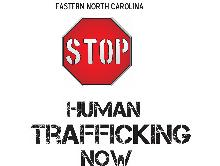 Eastern North Carolina  Stop Human Trafficking Now