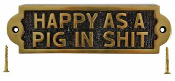 Solid Brass Sign HAPPY AS A PIG IN ST Brass Plaques