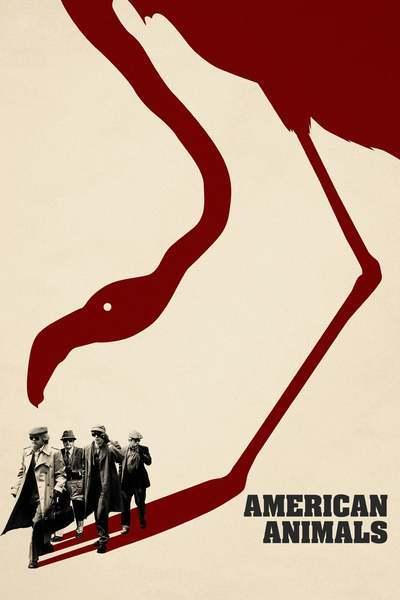 American Animals movie poster