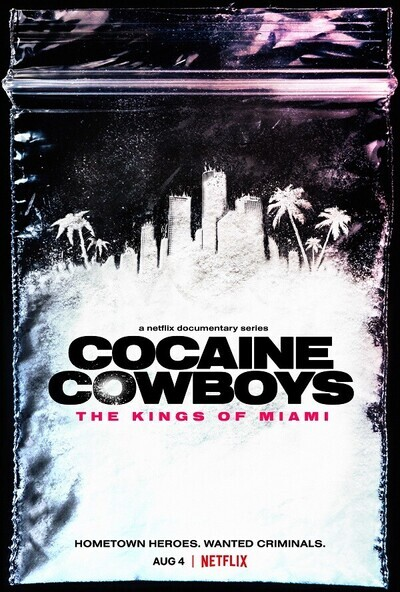 Cocaine Cowboys: The Kings of Miami movie poster