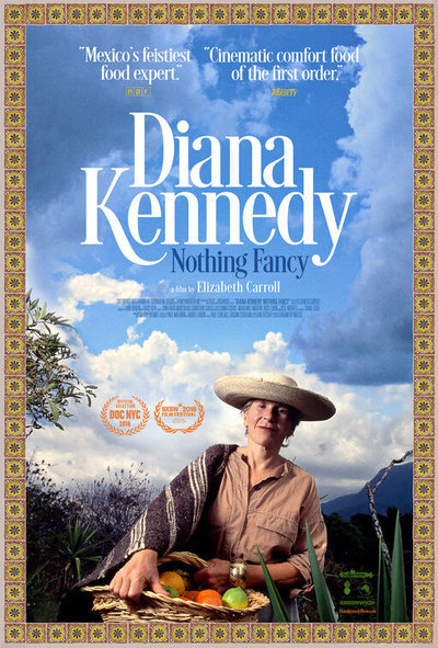 Diana Kennedy: Nothing Fancy movie poster