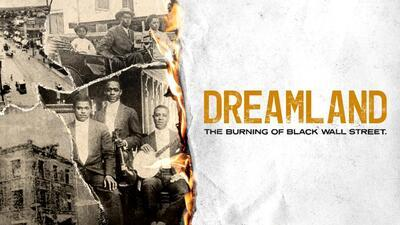 Dreamland: The Burning of Black Wall Street movie poster