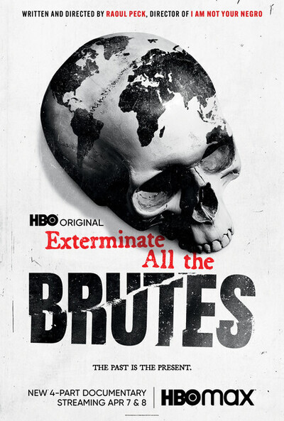Exterminate All the Brutes movie poster