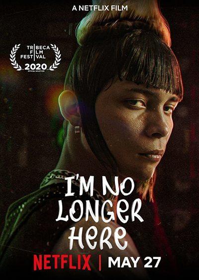 I'm No Longer Here movie poster