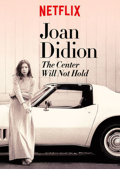 Joan Didion: The Center Will Not Hold movie poster