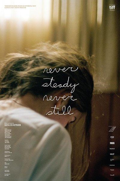Never Steady, Never Still movie poster