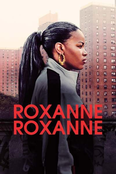 Roxanne Roxanne movie poster