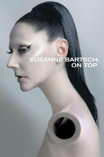 Susanne Bartsch: On Top movie poster
