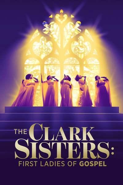 The Clark Sisters: First Ladies of Gospel movie poster