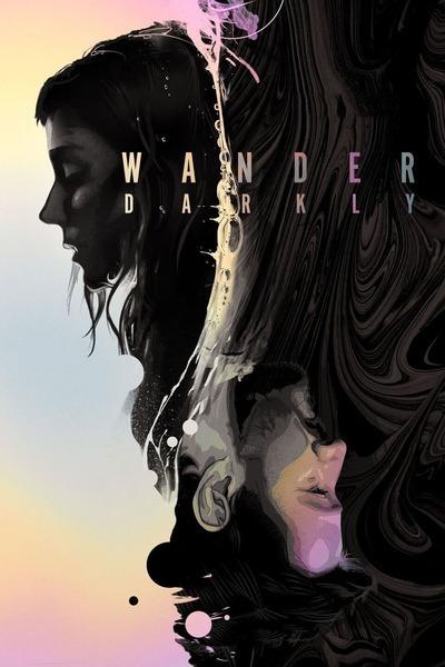 Wander Darkly movie poster