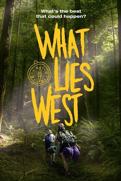 What Lies West movie poster
