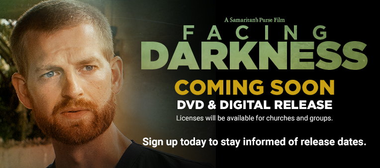 FACING DARKNESS is coming soon to DVD, Blu-ray, and digital platforms. Licenses will be available for churches and groups. Sign up today to stay informed of release dates.