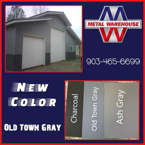 Sherman, TX - Metal Warehouse has added another new color to our inventory! Old Town Gray, is inbetween our ash gray and our charcoal color. Metal Warehouse has many other colors to choose from. Check out the website metalwarehouseinc.com! Metal Warehouse offers free estimates in a timely manner on any size metal structure your wanting to build. #MetalWarehouse
