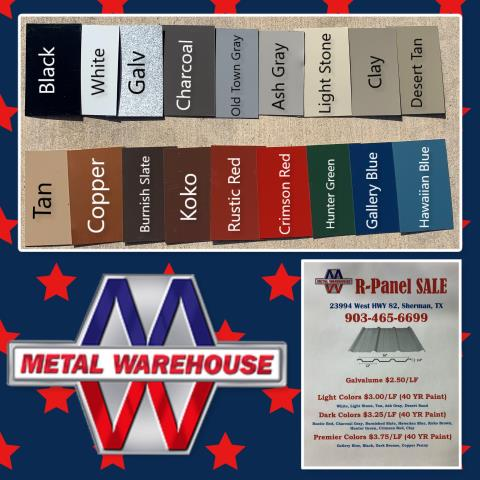 Sherman, TX - Metal Warehouse has many colors to choose from for all your R-Panel and Trim orders that we manufacture right here on HWY 82 in Sherman, TX. Metal Buildings are very popular, not only because they look good, economical, and more durable then wood.  Metal Warehouse also offers many building size packages. Learn more on our website www.metalwarehouseinc.com #MetalWarehouse