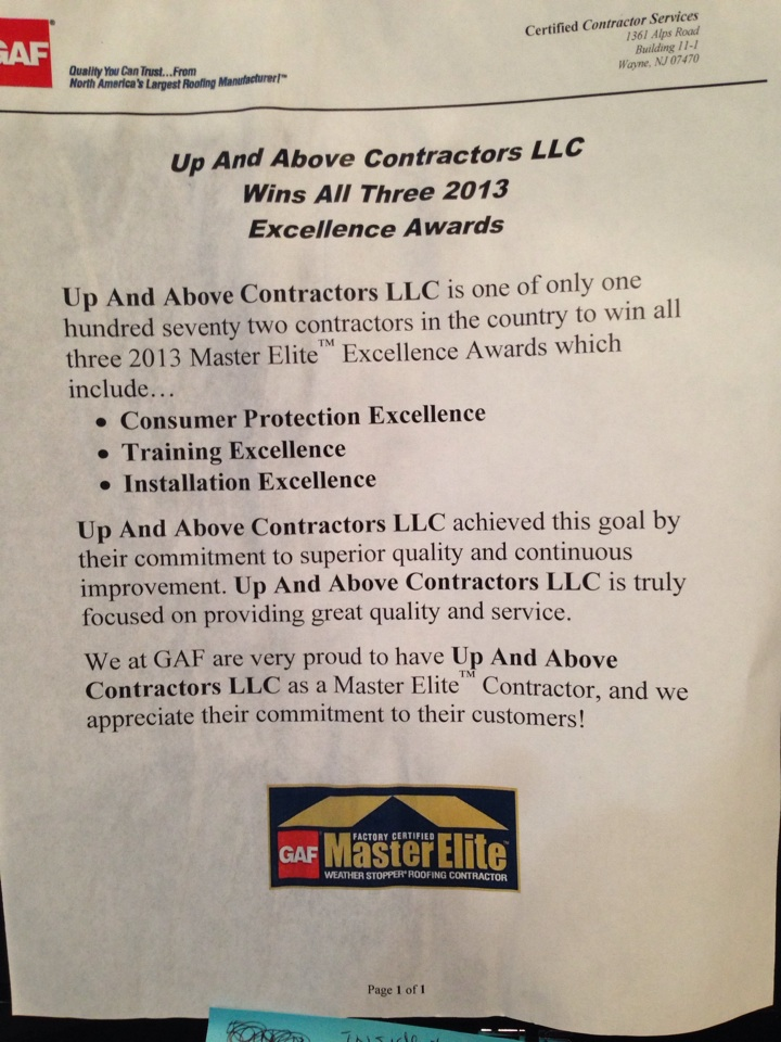 Newton, NJ - Up and Above Contractors , LLC is one of only 172 contractors in the country to win all three 2013 GAF  Master Elite Excellence Awards