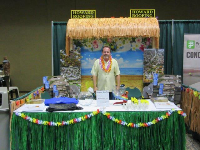 "Charleston, MO - Howard Roofing and Home Improvements was getting into the right mindset recently with their ""Trading in the Tropics"" booth at the St. Louis Apartment Association Expo.  You can too!  Stay warm this winter by making an appointment with Howard Roofing and Home Improvements to make sure your home is ready for the winter."