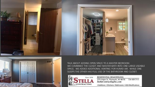 TALK ABOUT ADDING OPEN SPACE TO A MASTER BEDROOM.  WE COMBINED THE CLOSET AND MASTER BATH INTO ONE LARGE USEABLE SPACE.  WE ADDED ADDITIONAL VENTING FOR HUMID AIR.  WHILE ONE SLEEPS THE OTHER HAS FULL USE OF THE BATHROOM AND CLOSET.