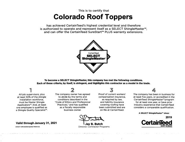 Mead, CO - Colorado Roof Toppers is proud to be a CertainTeed Select Shingle Master.  This is the top level of certification available from CertainTeed and we are 1 of only 2 Select Shingle Masters in Northern Colorado.