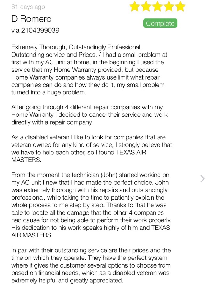 San Antonio, TX - Technician John De La Rosa is no longer at Texas Air Masters. After years in the industry it is time to move forward and continue giving San Antonio the highest customer service ever, glad fully giving the most honest advice about air conditioning service. Thank y'all everyone for allowing me the privilege to service all the clients that wrote good reviews on me to earn me a high star rating. Thank you Everyone for the wonderful years of being your choice of excellence.
