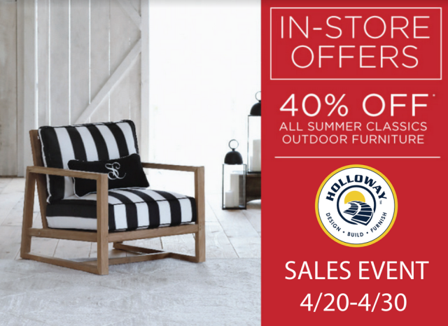 40% off Summer Classics sale. Summer Classics outdoor furniture sale ends 4/30. Visit Holloway Company in Dulles, VA.   http://www.hollowaycompany.com/outdoor-retail/