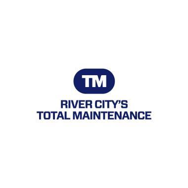 RIVER CITY'S TOTAL MAINTENANCE