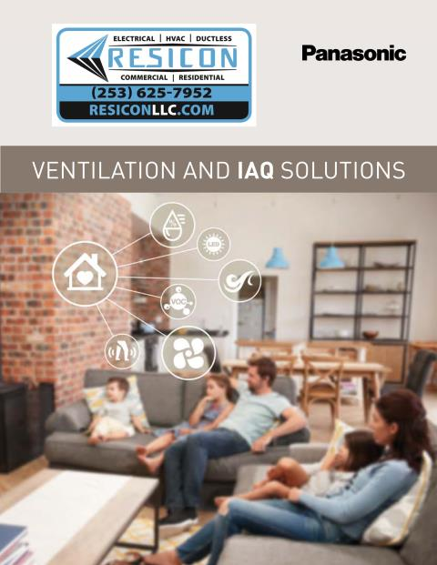 Kent, WA - I am installing Panasonic fans for better air quality in your home.