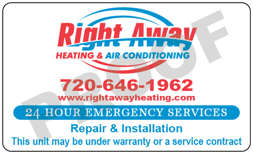 Denver, CO - Created HVAC Indoor Note Stickers and Service Stickers for Right Away Heating & Air Conditioning.