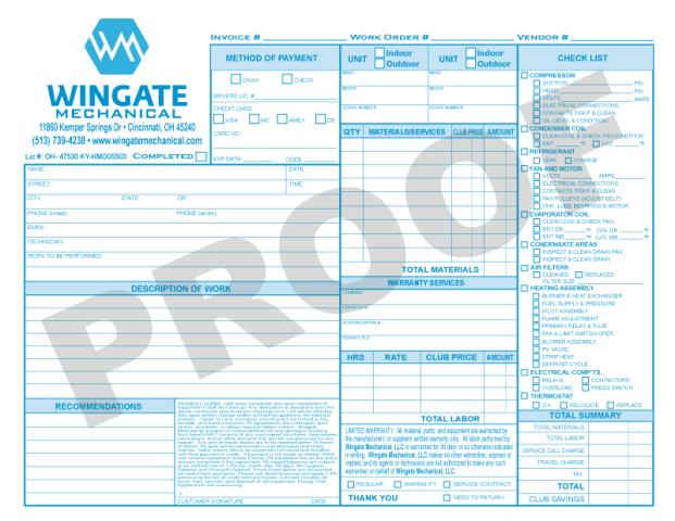 Cincinnati, OH - Completed order from Wingate Mechanical wanting us to print Carbonless Forms: 1000 HVAC Invoices, 500 HVAC Agreements, and 500 HVAC Proposals.  The Process Blue Ink makes these stand out from the rest.