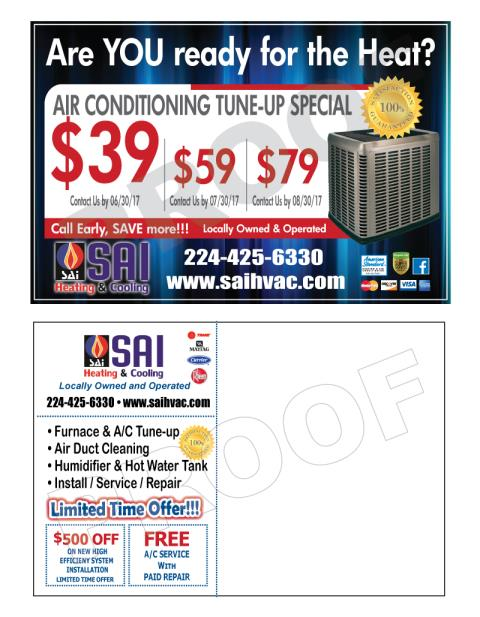 Des Plaines, IL - Postcards are a wonderful marketing tool. They are eye catching, offer contact & service info, plus you can include discounts/coupons on them. This postcard design for SAI Heating & Cooling is their summer card.  They will order a different for the winter.