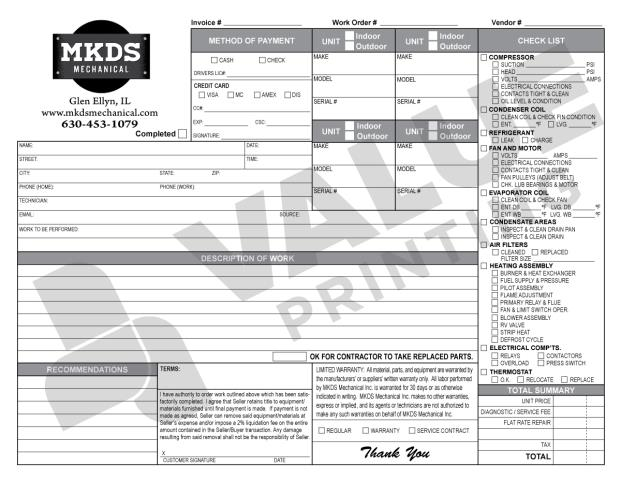 Glen Ellyn, IL - Enjoyed working with Emilie on their first order of HVAC Invoice forms.  These Carbonless Forms help technicians identify units, work to performs, and provide a great checklist for maintenance.  Welcome MKDS Mechanical.
