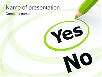 Choosing Yes PowerPoint Template