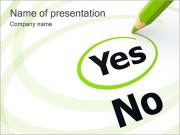 Choosing Yes PowerPoint Templates