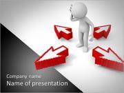 Seta / pensar / escolher / um homem pensando durante quatro setas Modelos de apresentações PowerPoint