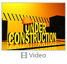 Under Construction Video