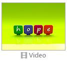 Hope Videos