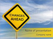 Changes Ahead PowerPoint Templates