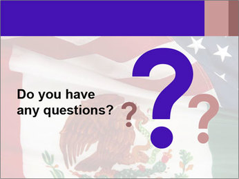 Mexican and American flags PowerPoint Template - Slide 96