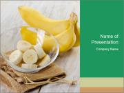Freshly Sliced Banana PowerPoint Templates